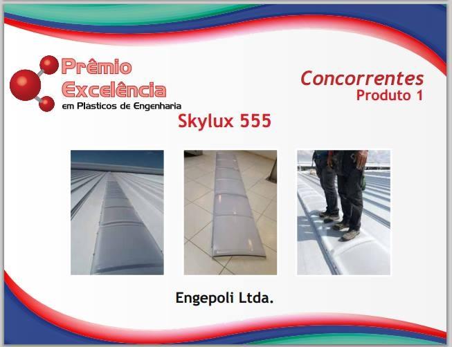 SKYLUX 555 - Melhor desenvolvimento de produto